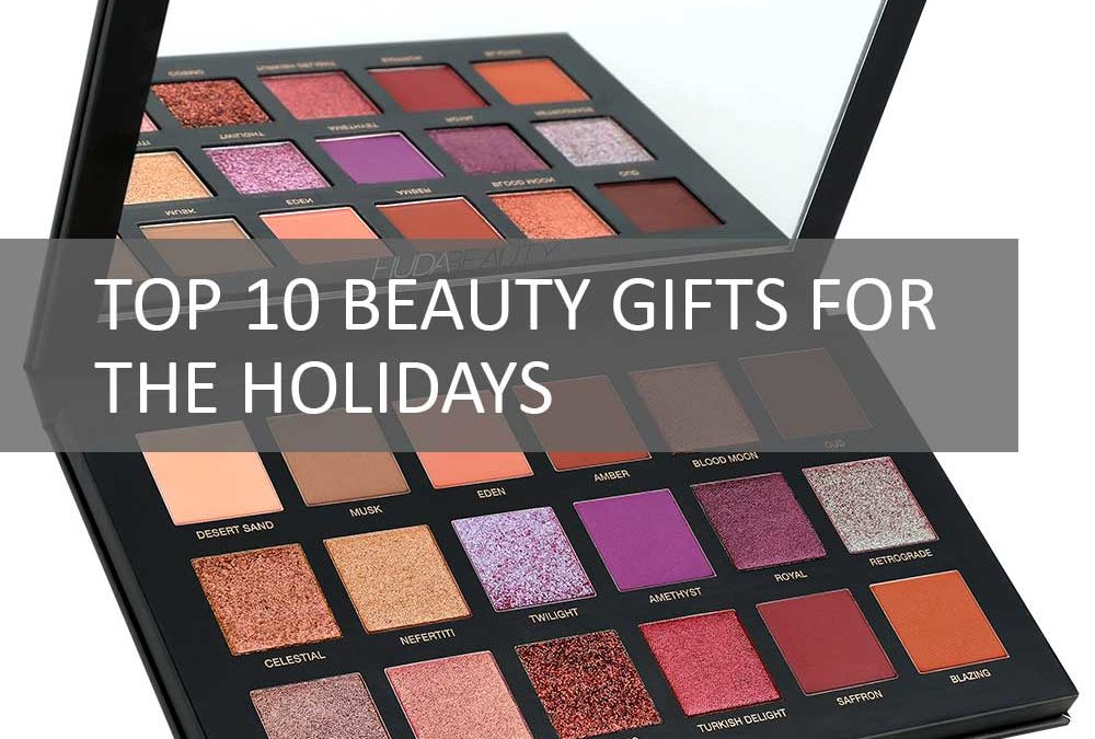 Top 10 beauty gifts Perfect365 users want for the holidays